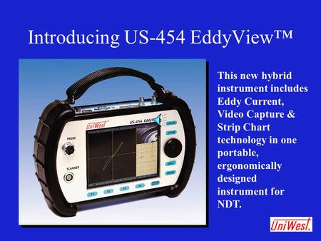Introducing US-454 EddyView™