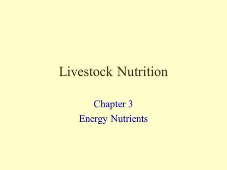 Chapter 3 Energy Nutrients