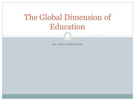 The Global Dimension of Education