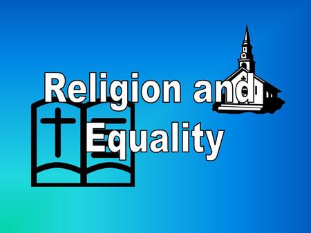 Religion and Equality.