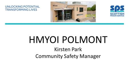 HMYOI POLMONT Kirsten Park Community Safety Manager.