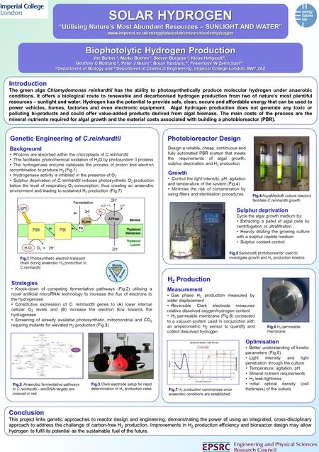 "SOLAR HYDROGEN ""Utilising Nature's Most Abundant Resources – SUNLIGHT AND WATER"" www.imperial.ac.uk/energyfutureslab/research/solarhydrogen Biophotolytic."