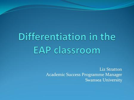 Differentiation in the EAP classroom