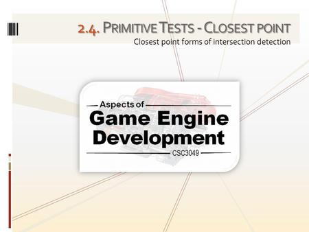 2.4. Primitive Tests - Closest point
