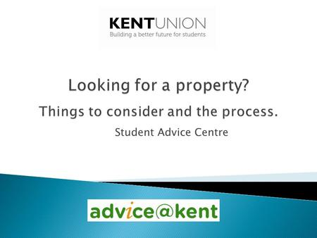 Student Advice Centre.  Finding your first house can be fun.  Watching out for a few key issues can really help you to make a good choice and prevent.