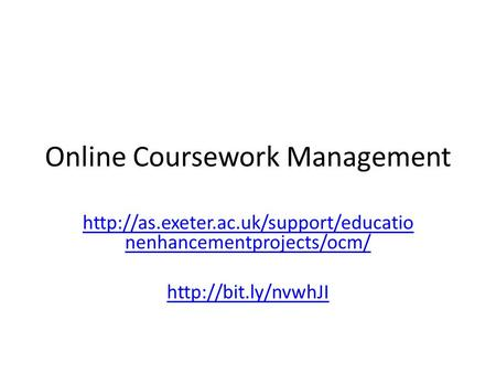 Online Coursework Management  nenhancementprojects/ocm/