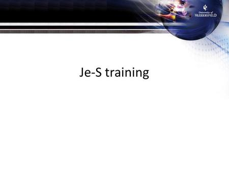 Je-S training. What is Je-S Where to start Getting started How to create an account Creating an application Getting help Attachments Tips and advice.