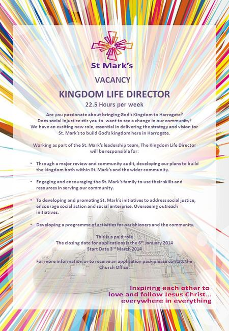 KINGDOM LIFE DIRECTOR 22.5 Hours per week VACANCY Are you passionate about bringing God's Kingdom to Harrogate? Does social injustice stir you to want.