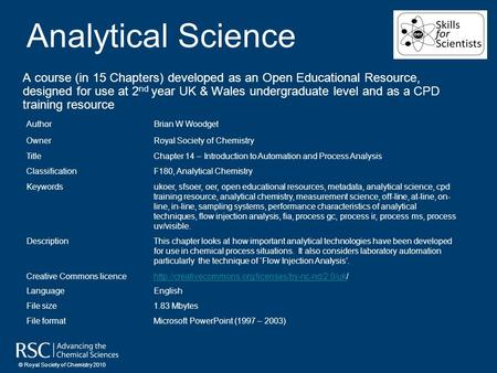 Analytical Science A course (in 15 Chapters) developed as an Open Educational Resource, designed for use at 2 nd year UK & Wales undergraduate level and.