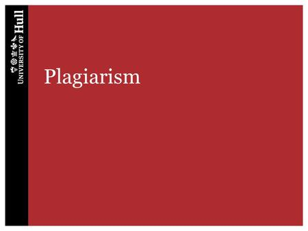 Plagiarism. Penalties for plagiarism – Minimal plagiarism (10% or under)– up to 10 marks deducted from assignment – Major plagiarism/unfair means – all.