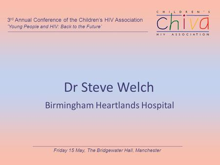 Dr Steve Welch Birmingham Heartlands Hospital