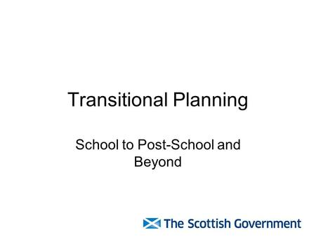 Transitional Planning School to Post-School and Beyond.