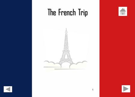 1 The French Trip. 2 Introduction Day 1 An annual trip to Paris and Disneyland Paris is organised by the French Department. It provides students, from.
