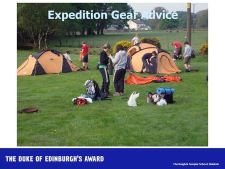 The Knights Templar School: Baldock Expedition Gear Advice.