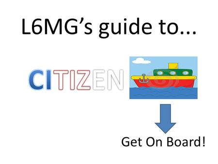 L6MG's guide to... CITIZEN Get On Board!.