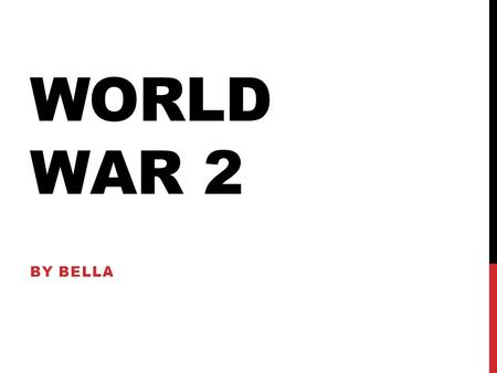 WORLD WAR 2 BY BELLA. CONTENTS ~EvacueesEvacuees ~FoodFood ~BlitzBlitz ~Adolf HitlerAdolf Hitler ~Winston ChurchillWinston Churchill.