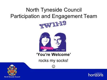 North Tyneside Council Participation and Engagement Team 'You're Welcome' rocks my socks!