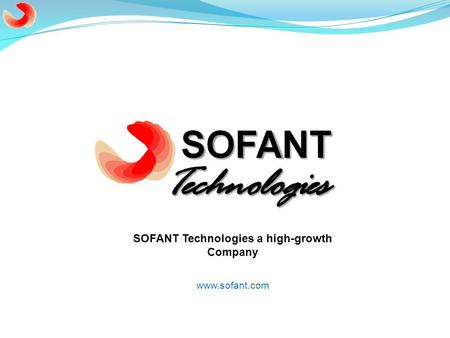 Www.sofant.com SOFANT Technologies a high-growth Company.