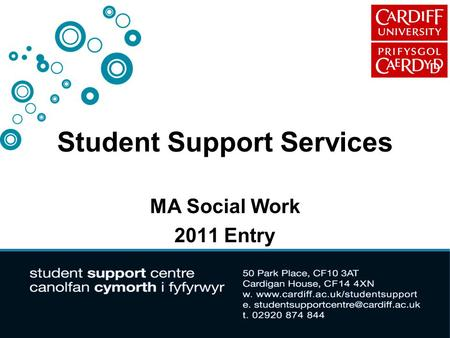 Student Support Services MA Social Work 2011 Entry.