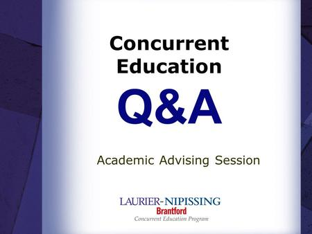 Concurrent Education Q&A
