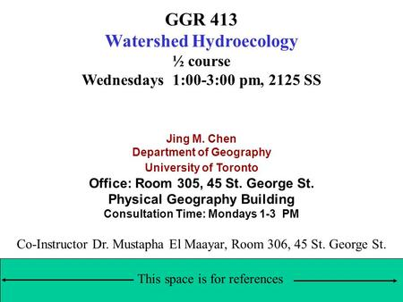GGR 413 Watershed Hydroecology