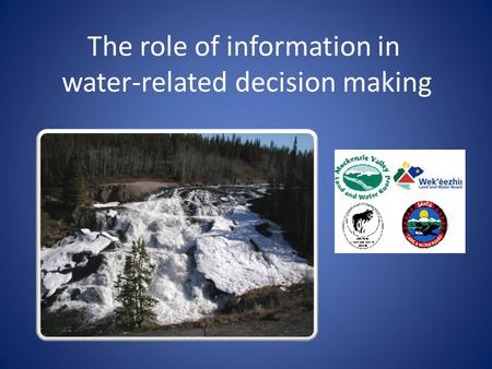 The role of information in water-related decision making.