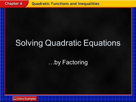 Solving Quadratic Equations