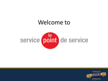 Welcome to. Introduction Service Point was created to address the student marathon for administrative services at McGill Our presentation will address.