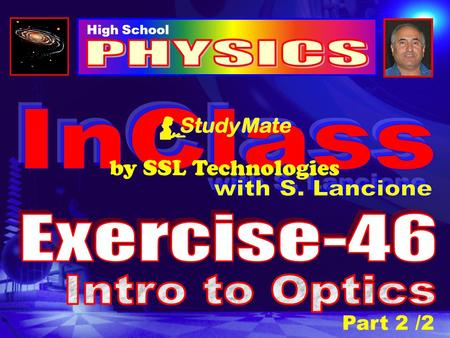 PHYSICS InClass by SSL Technologies with S. Lancione Exercise-46