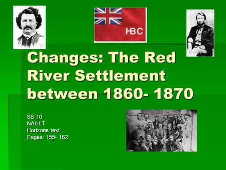 Changes: The Red River Settlement between