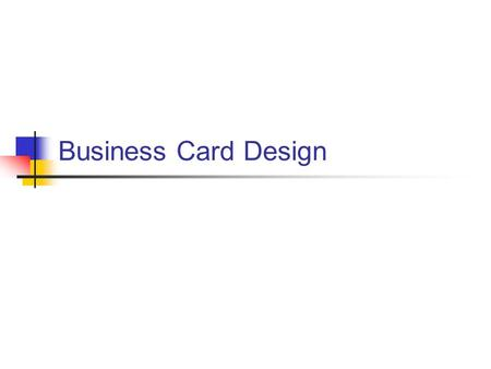 Business Card Design. Four Design Principles Contrast Repetition Alignment Proximity.