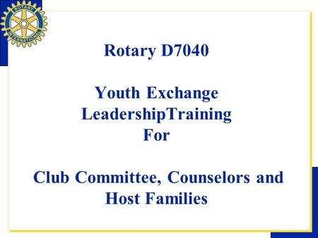 Rotary D7040 YE Training Session, Ogdensburg, NY
