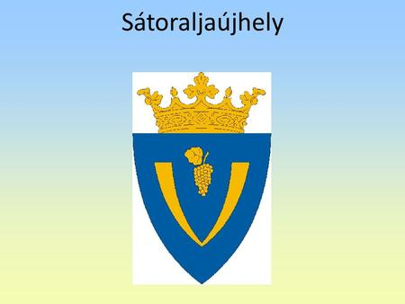 Sátoraljaújhely. Sátoraljaújhely is in Hungary About the city Sátoraljaújhely is in the north - eastern part of the country. It is situated at the foot.