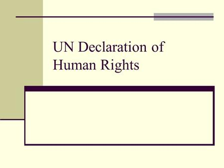 UN Declaration of Human Rights. UNDHR consists of 30 articles Eleanor Roosevelt played a major role in the development of the UNDHR. Some Muslim nations,