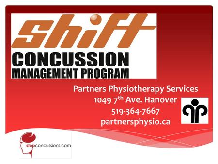 Partners Physiotherapy Services 1049 7 th Ave. Hanover 519-364-7667 partnersphysio.ca.