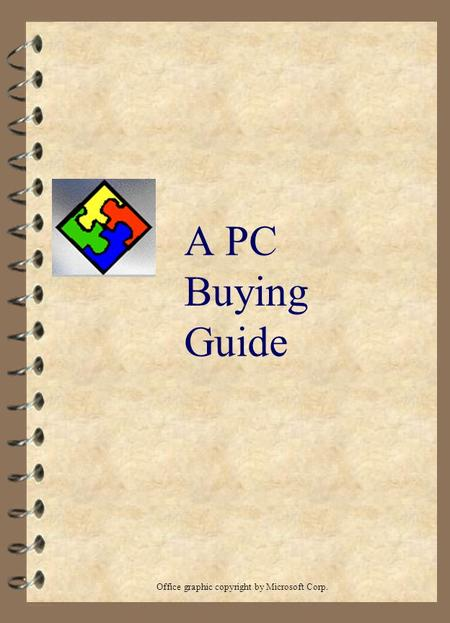 A PC Buying Guide Office graphic copyright by Microsoft Corp.