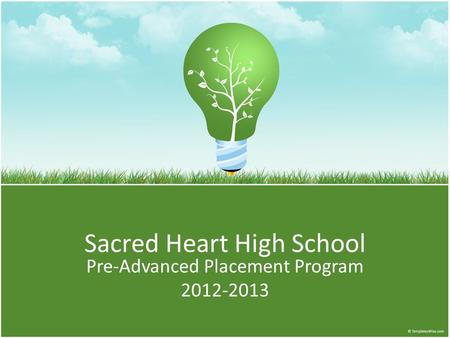 Sacred Heart High School Pre-Advanced Placement Program 2012-2013.