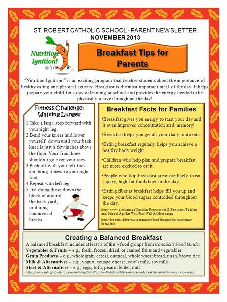 "ST. ROBERT CATHOLIC SCHOOL - PARENT NEWSLETTER NOVEMBER 2013 "" Nutrition Ignition!"" is an exciting program that teaches students about the importance of."
