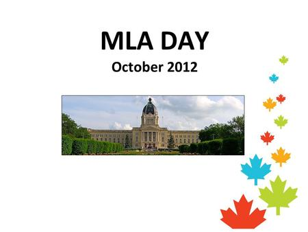 MLA DAY October 2012.