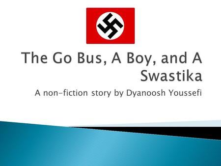 A non-fiction story by Dyanoosh Youssefi.  Does Canada have anything to fear from skin- heads, neo-Nazis, swastika wearers and Holocaust deniers?  Should.