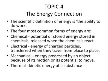 TOPIC 4 The Energy Connection