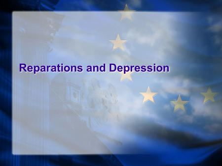 Reparations and Depression. Key Terms Treaty of Versailles (signed July 28, 1919) War Guilt Clause League of Nations Mandates Hyperinflation Treaty of.