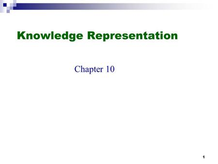 1 Knowledge Representation Chapter 10. 2 Outline Ontological engineering Categories and objects Actions, situations and events The internet shopping world.