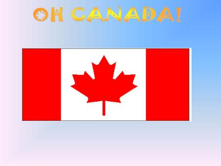 The word Canada comes from the Huron-Iroquois word kanata. Kanata means village. A man named Jacques Cartier used the word kanata to tell a few friends.