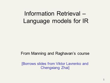 Information Retrieval – Language models for IR