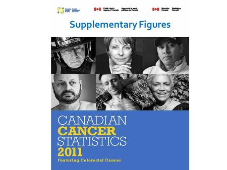 Supplementary Figures. Data source: Canadian Cancer Statistics 2011.