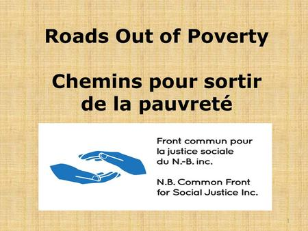 Roads Out of Poverty Chemins pour sortir de la pauvreté 1.