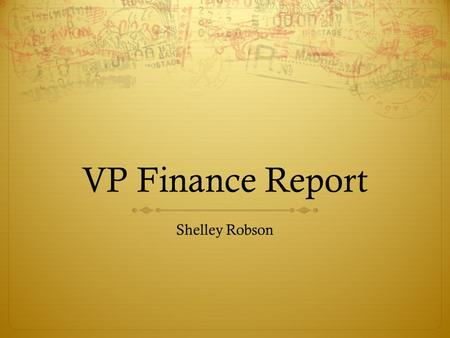 VP Finance Report Shelley Robson. Contents Philanthropy Account Rink & Wages Variances Feministing King's Connection Overall Budget Outlook Straw Pull-