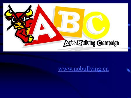 Www.nobullying.ca. Bullying Prevention & Intervention.