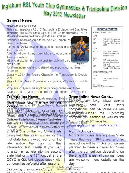 General News NSW State Age & Elite...... This year Ingleburn RSLYC Trampoline Division had 6 athletes attending the NSW State Age & Elite Championships.